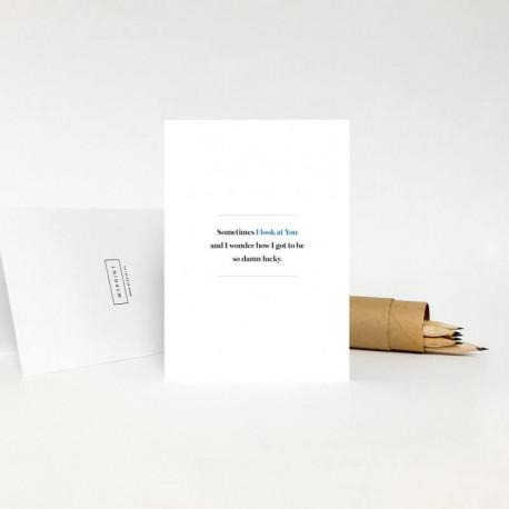 Поздравительная открытка - SOMETIMES I LOOK AT YOU