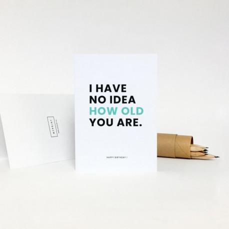 Поздравительная открытка - I HAVE NO IDEA